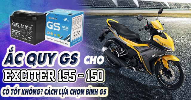 Ắc quy GS có tốt không? Cách lựa chọn bình GS cho xe Exciter 155-150